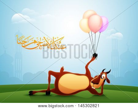 Goat holding colorful balloons for Muslim Community, Festival of Sacrifice, Eid-Al-Adha Mubarak.