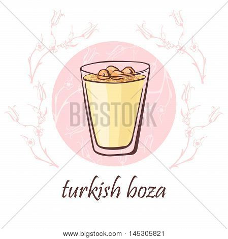 Hand drawn vector illustration with a cup of traditional turkish beverage boza with cinnamon powder and nuts. Isolated doodle objects on a pink circle with floral ornament with ottoman tulips.