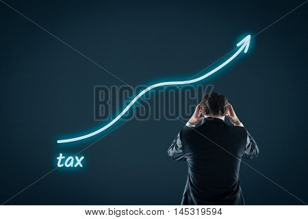 Growing tax burden concept. Businessman is frustrated by growing tax.