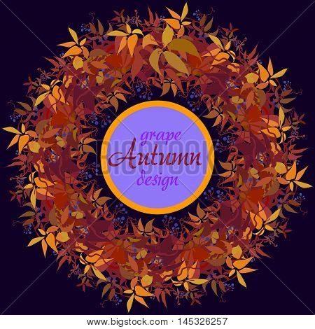 Autumn grape vine circle frame design and label with text place. Wilde grape with red orange leaves and berries. Autumn or fall wreath on dark background. Vector illustration stock vector.