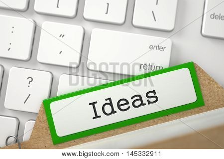 Ideas Concept. Word on Green Folder Register of Card Index. Closeup View. Blurred Image. 3D Rendering.
