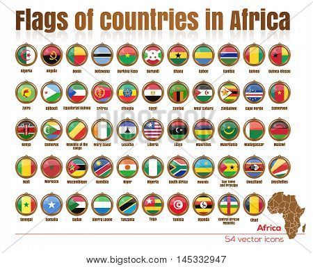 Flags of all countries in Africa in the same file. Big set. Gold medallion with the flags of the countries of Africa. Vector illustration of flags.
