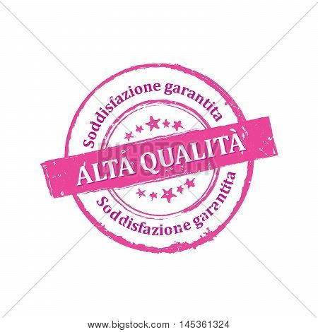 Best Quality, Satisfaction Guaranteed (Italian language: Alta Qualita, Soddisfazione garantida - grunge stamp / label, also for print.  Grunge layer is applied exactly on the colored stamp.