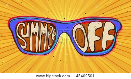 summer end off illustration concept. sunglasses with lettering about summer