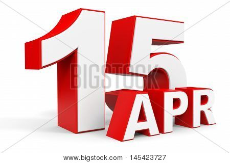 April 15. 3D Text On White Background.