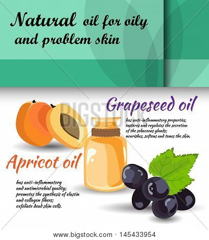 description of useful properties of apricot grapeseed oils / care for oily skin