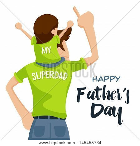 Happy Father's Day Card - Precious Happy Moment With Superdad