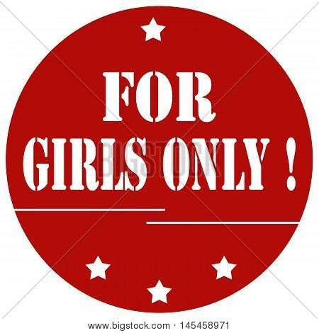 Red stamp with text For Girls Only,vector illustration