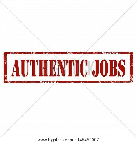 Grunge rubber stamp with text Authentic Jobs,vector illustration