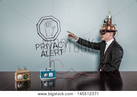 Privacy Alert concept with vintage businessman pointing hand