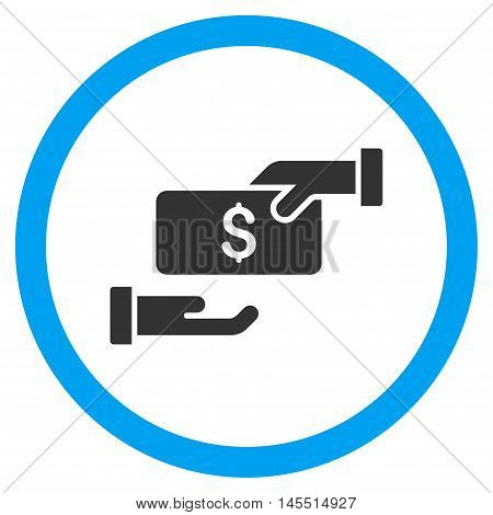 Bribe vector bicolor rounded icon. Image style is a flat icon symbol inside a circle, blue and gray colors, white background.