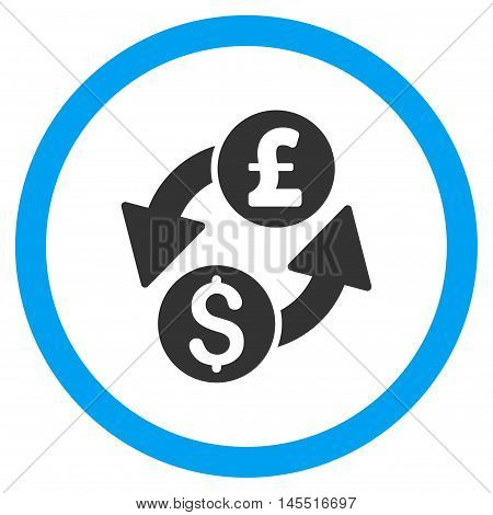 Dollar Pound Exchange vector bicolor rounded icon. Image style is a flat icon symbol inside a circle, blue and gray colors, white background.