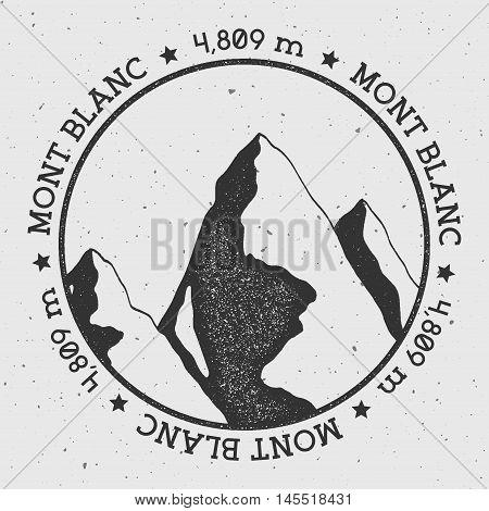 Mont Blanc In Alps, Italy Outdoor Adventure Logo. Round Stamp Vector Insignia. Climbing, Trekking, H
