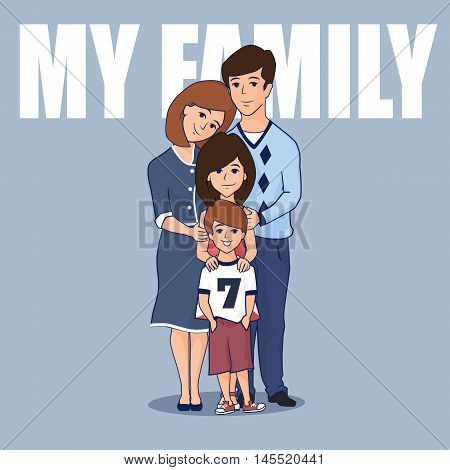 Cute family with two children. Mom dad son and daughter hugging together. Isolated on white Vector flat illustration.