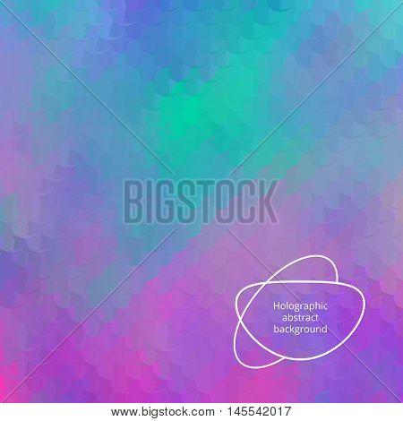 Hologram background. Holographic art. Neon wallpaper. Rainbow backdrop. Multicolor design. Polychromatic illustration. Spectrum decoration. Bright abstract gradient. Vector.