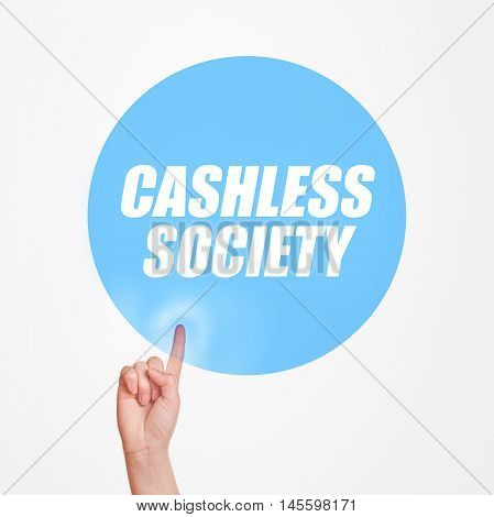 Finger clicking on Cashless society button concept of promoting mobile and electronic payments without cash money banknotes