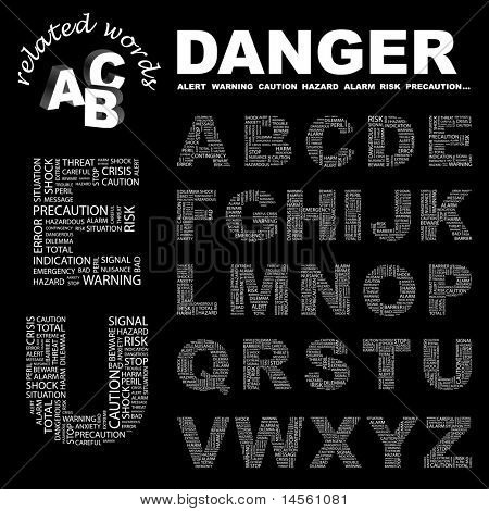 DANGER. Wordcloud illustration. Illustration with different association terms.
