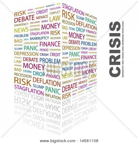 CRISIS. Word collage on white background. Vector illustration. Illustration with different association terms.