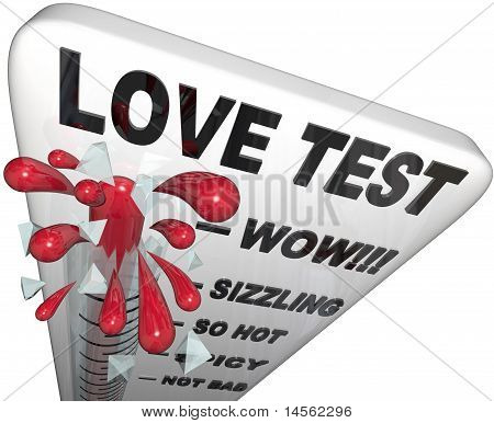 Love Test - Thermometer Bursts With Passion
