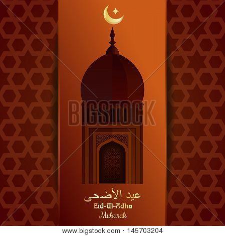 Greeting card with mosque moon star and gold inscription in Arabic - Eid al-Adha. Eid al-Adha - Festival of the Sacrifice. Muslim holiday