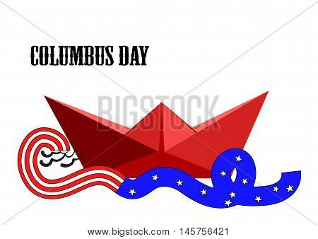 Columbus Day. paper ship and ribbon with American flag