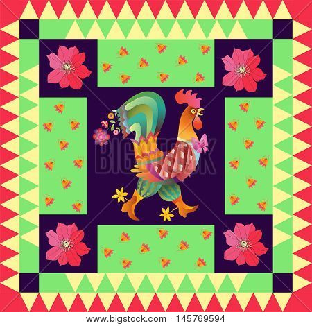 Year of the rooster. Beautiful quilt with cute rooster and bright flowers. Chinese symbol of 2017 year. Vector illustration.