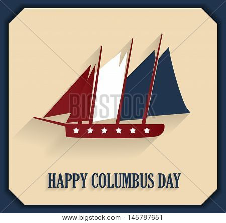 Columbus Day poster with sailing ship. Vector illustration.