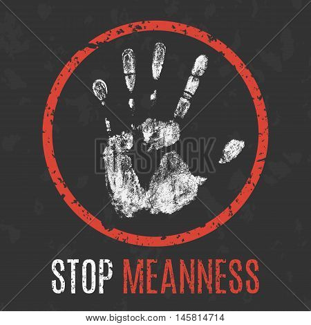 Conceptual vector illustration. Negative human states and emotions. Stop meanness sign.