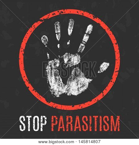 Conceptual vector illustration. Negative human states and emotions. Stop parasitism sign.