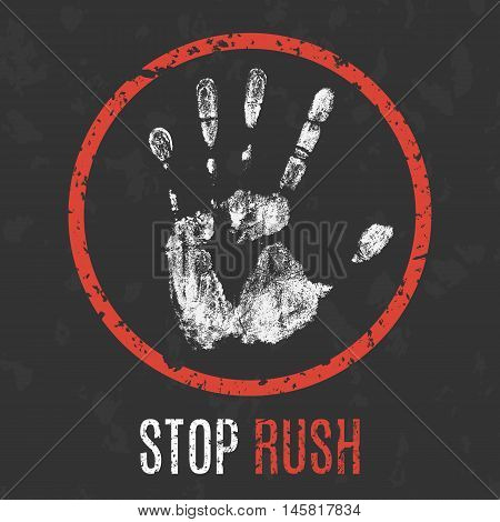 Conceptual vector illustration. The bad character traits. Stop rush sign.