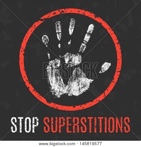 Conceptual vector illustration. Negative human states and emotions. Stop superstitions sign.