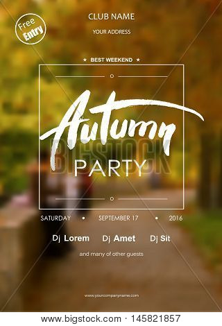 Autumn Party typography template for placard, flyer, voucher, invitation,presentation, brochure with place for text. Black text on blurred background.