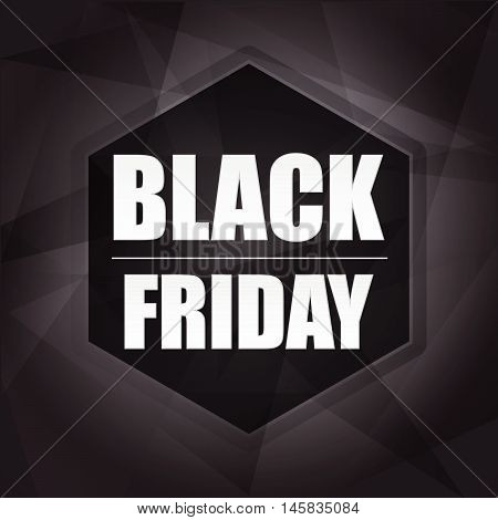 black friday sale banner - black label with hexagon and text, business holiday concept, flat design, vector