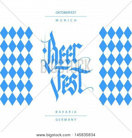 Oktoberfest card with handwritten inscription Beer Fest. Hand drawn lettering in national german style with blue rhombus. Vector illustration.