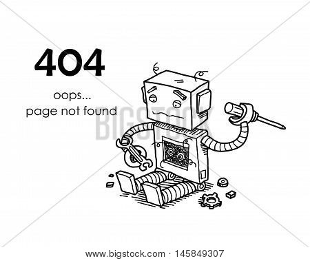Page Not Found Error 404. A hand drawn vector layout template of a broken robot for your website projects.