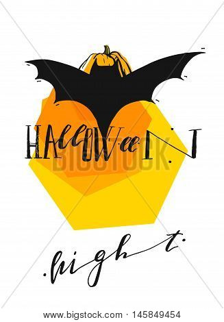 Hand drawn vector abstract card template with pumpkinbat and handwritten modern lettering phase Haloween night in orangeblack and yellow colors isolated on white background.Halloween poster.