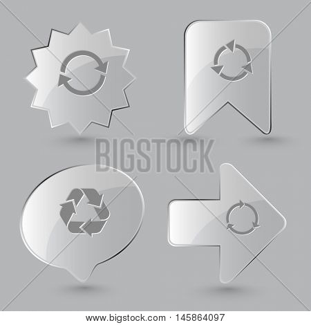 4 images: recycle symbol, recycle symbol. Recycle symbols set. Glass buttons on gray background. Vector icons.