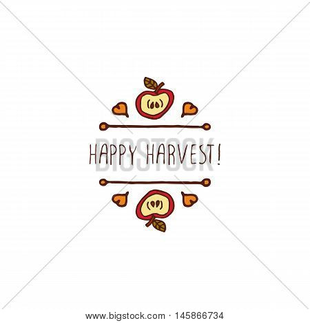 Hand-sketched typographic element with apple, hearts and text on white background. Happy harvest