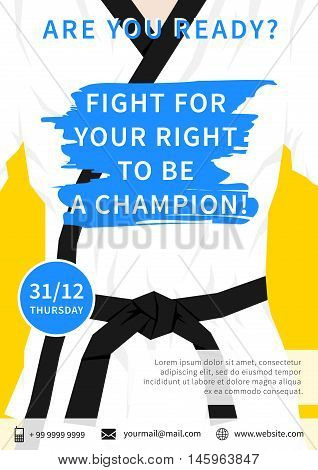 Vector karate competition flyer template with slogan Fight For Your Right To Be A Champion. Sport event martial arts fight wrestling freestyle wrestling tae kwon do advertising illustration. Fighting sports creative graphic design.