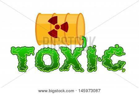 Toxic lettring. Liquid green letters and barrel of poison waste. Flowable radioactive Acid font