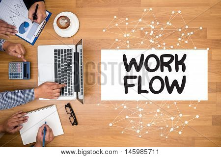Work Flow   (work Flow Efficiency Implement Process)