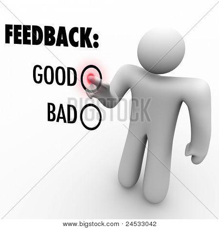 Ein Mann drückt eine Schaltfläche neben das Wort gut, beim geben von Feedback und Meinungen auf einem Touch-Bildschirm-aski