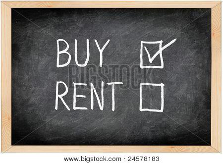 Buy not rent blackboard concept. Choosing buying over renting.