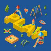 Vector Isometric Playground Objects Around Word Play Concept Illustration. Swing And Sandbox, Equipm poster