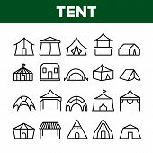 Tent Travel And Circus Collection Icons Set Vector Thin Line. Touristic Camp Tent And Festival Carni poster