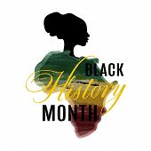 Black History Month. African American History. Celebration. In February In United States And Canada. poster