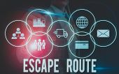 Writing Note Showing Escape Route. Business Photo Showcasing A Route By Which A Demonstrating May Re poster
