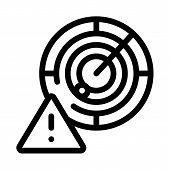 Caution Radar Icon Vector. Outline Caution Radar Sign. Isolated Contour Symbol Illustration poster