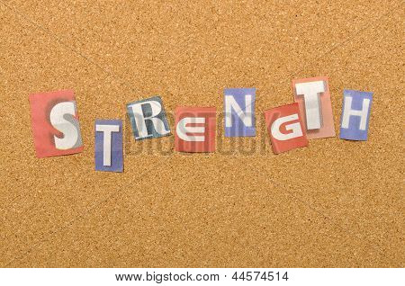Strength Word Made From Newspaper Letter