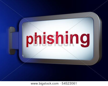 Protection concept: Phishing on billboard background